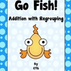 Math - Differentiated Addition Regrouping Go Fish