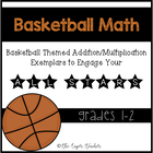 Math Exemplars (Multiplication/Addition/Array)- Basketball Themed