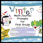 Math Journal Prompts for First Grade:  Winter Version