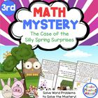 Math Mystery-Case of the Silly Spring Surprises-Grade 3