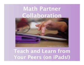 Math Partner Collaboration: Teach and Learn from Your Peer