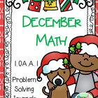 Math Problem Solving for December (First Grade 1.OA.1)