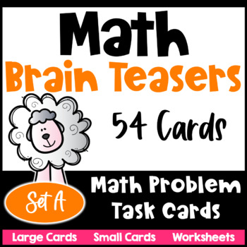 Math Problems and Math Brain Teasers Cards Set A