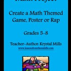 Math Project for Grades 5-8: Create a Math Themed Game, Po