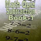 Math Quiz Subtraction book 1