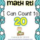 Math RTI:  I Can Count To 20