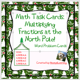 Math Task Cards Multiplying Fractions at the North Pole fo