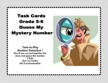 Math Task Cards- Number Detective Grades 5-6 Decimals to t