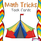 Math Tricks Task Cards