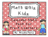 Math Whiz Kidz:  Calendar Math for Pre-K Learners