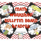Math Workshop Bulletin Board Headers