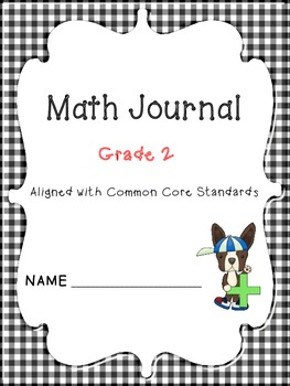 Math journal 2nd grade Common Core aligned with extended r