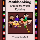 Mathbooking - Around the World Cuisine Math Journal (2nd &