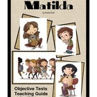 Matilda  Objective Tests Teaching Pack