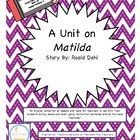 Matilda by Roald Dahl Literature Circles Unit