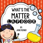 Matter Lapbook and Foldables - What's the Matter?