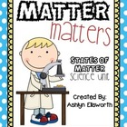 States of Matter Science Unit