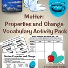 Matter: Properties and Change Vocabulary Activities-NC Ess