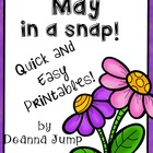 May in a Snap:  Ready to Go Printables for Common Core Skills