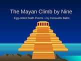 Mayan Climb by Nine Multiplication Poem