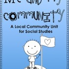 Me and My Community: A Local Community Unit for Social Studies