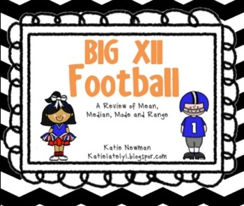 Mean, Median, Mode & Range: Big XII Football