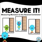 Measure It! Measuring to the Nearest Centimeter