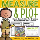 Measure and Plot: Activities using Line Plots-Common Core Aligned
