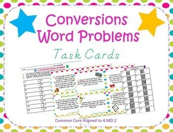 Measurement Conversions Word Problems Task Cards ~4.MD.2 a