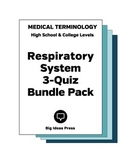 Medical Terminology 3 Quiz Bundle Pack: Respiratory System