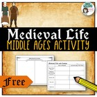 Middle Ages / Medieval Life Comparison Chart