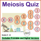 Meiosis Quiz / Homework / Review