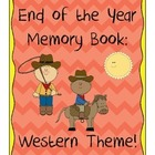 Memory Book - Western  Theme! - End of the Year