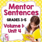 Mentor Sentences Unit: Fourth 10 Weeks