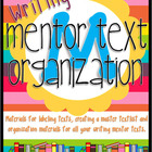 Mentor Text Organization {Writing Edition}