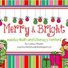 Merry & Bright - Holiday Math and Literacy Centers