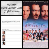 """""""Mi Familia/My Family"""" Movie Guide and Questions"""