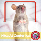 Mice At Center Ice