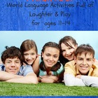 Middle School Madness:  Foreign Language Games for 11-15 Yr Olds
