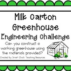 Milk Carton Greenhouse: Engineering Challenge Project ~ Gr