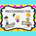 Mini Economics Unit