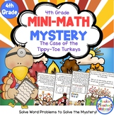Mini-Math Mystery-Case of the Tippy-Toe Turkeys-Grade 4-CCSS