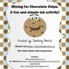 Mining for Chocolate Chips:  A Fun and Simple Lab Activity!