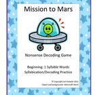 Mission to Mars Beginning Readers Nonsense Word Game