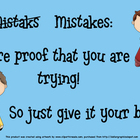 Mistakes: Proof that you are trying poster