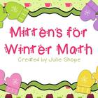 Mittens for Winter Math {Aligned to Common Core}