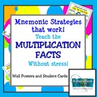 Mnemonic Strategies That Work:  Teach Multiplication Facts