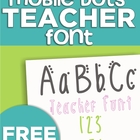 Mobile Dots Teacher Font