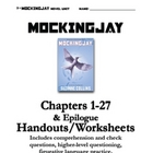 Mockingjay Chapters 1-27 Questions, Handouts, Teacher's Guide