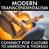 Modern Transcendentalism – Connect Thoreau & Emerson to To